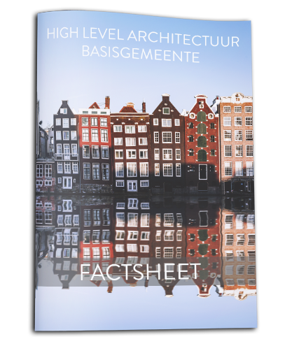 Factsheet High Level Architectuur Basisgemeente